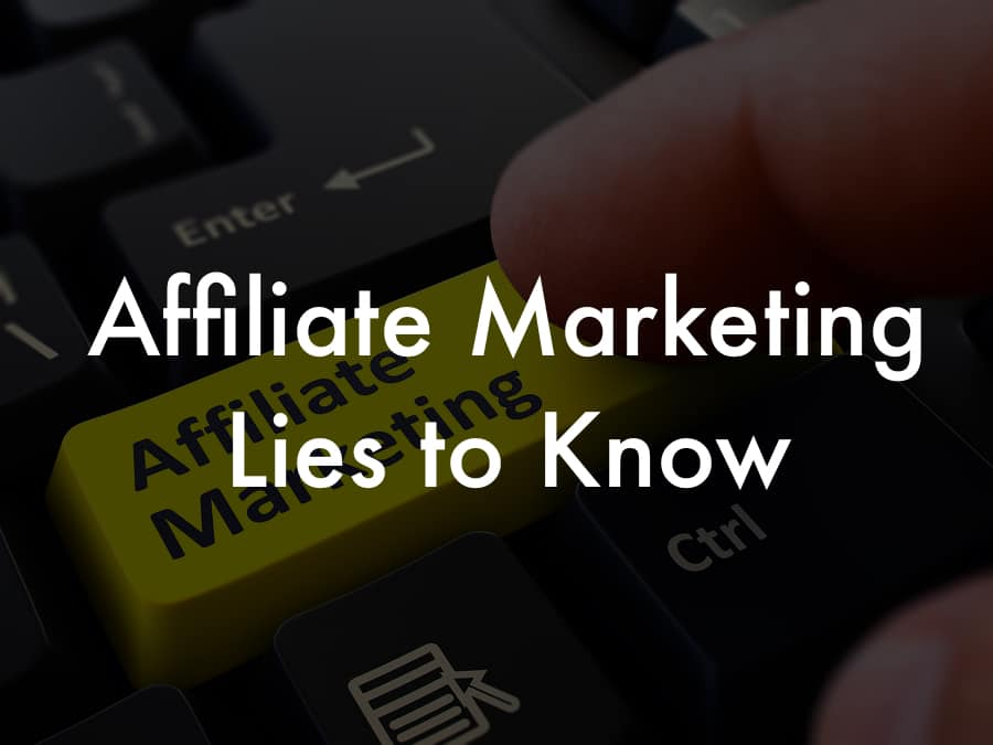 Affiliate marketing lies