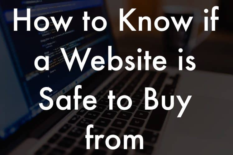 Know if a website is safe to buy from