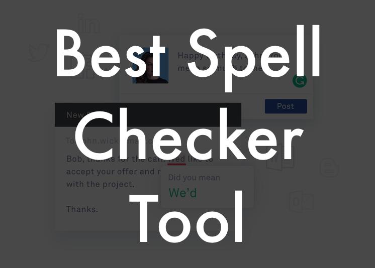 Best spell checker tool